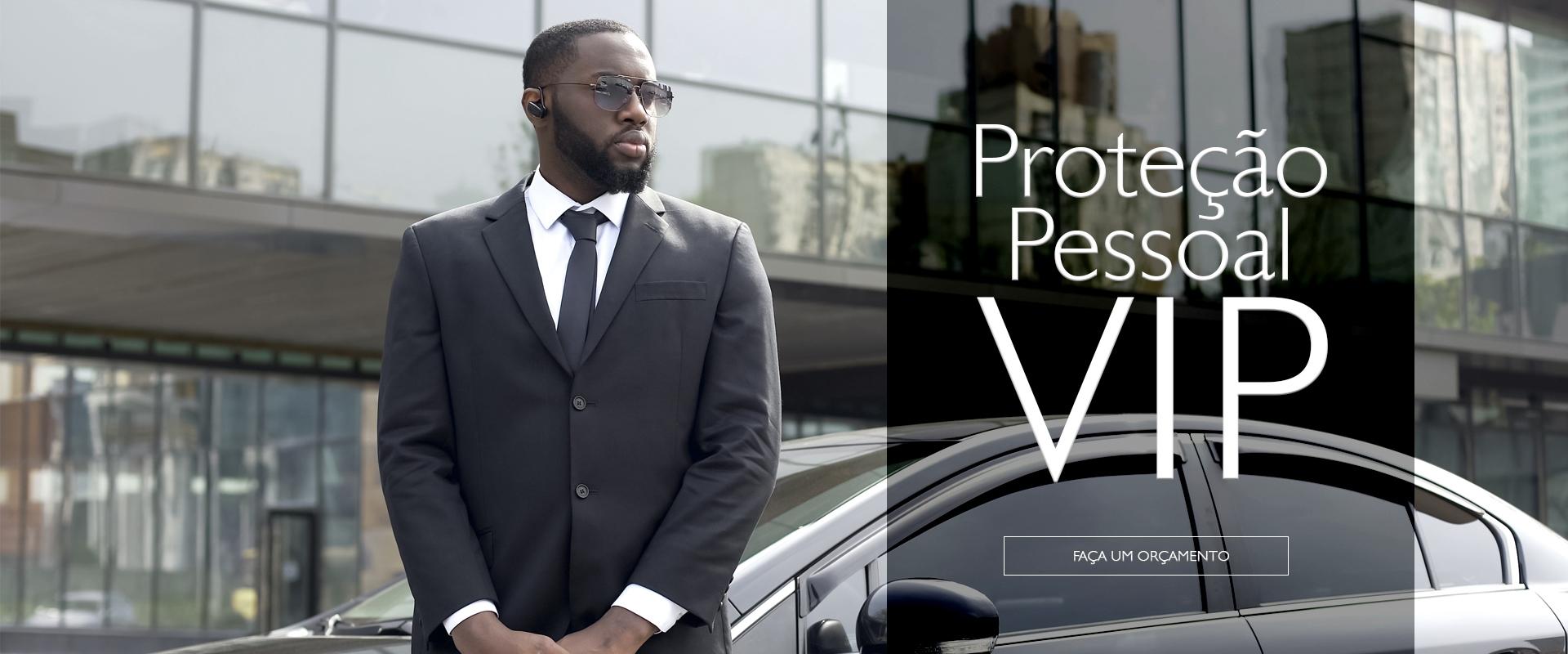 Proteção Pessoal VIP - Ingá Vigilância